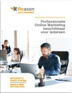 De werkwijze van Reason Digital Empowerment als Online Marketing Bureau